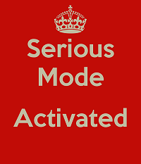 Serious Mode Activated 200