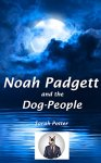 noah-pagett-and-the-dog-people